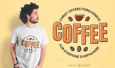 Diseño de camiseta de cita de cristo de café