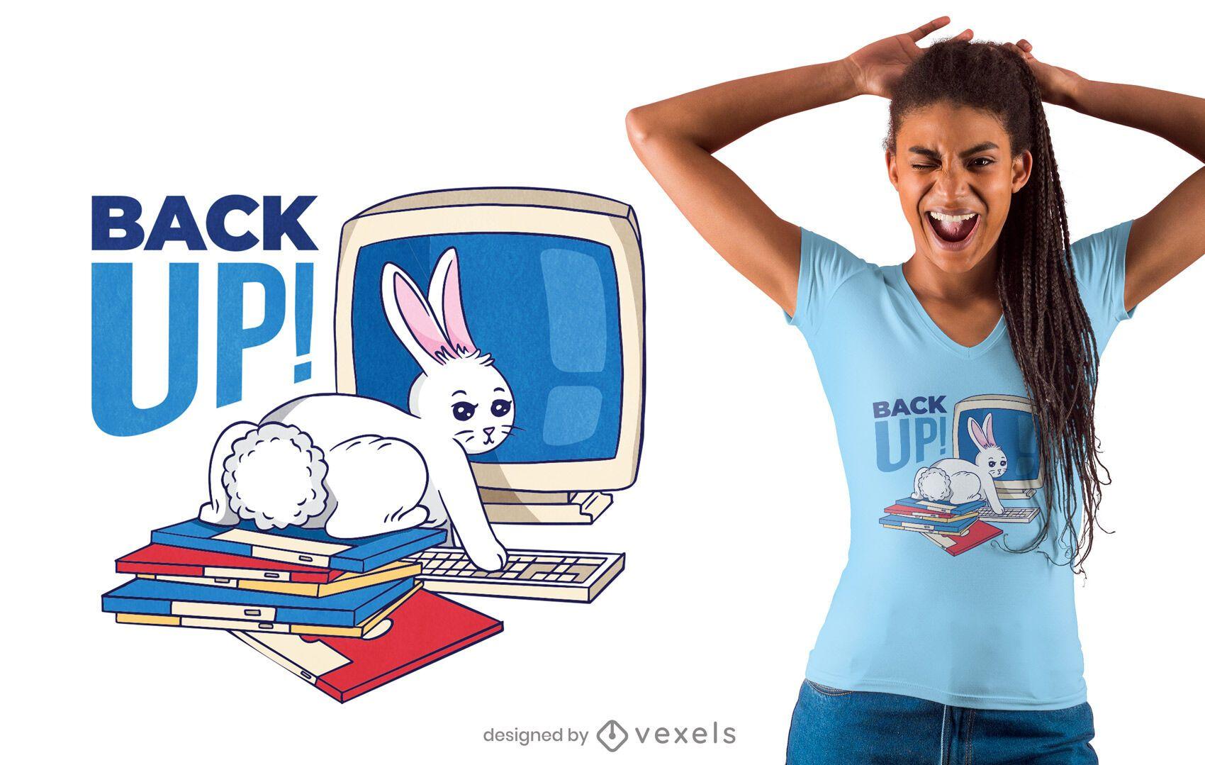 Back up bunny t-shirt design