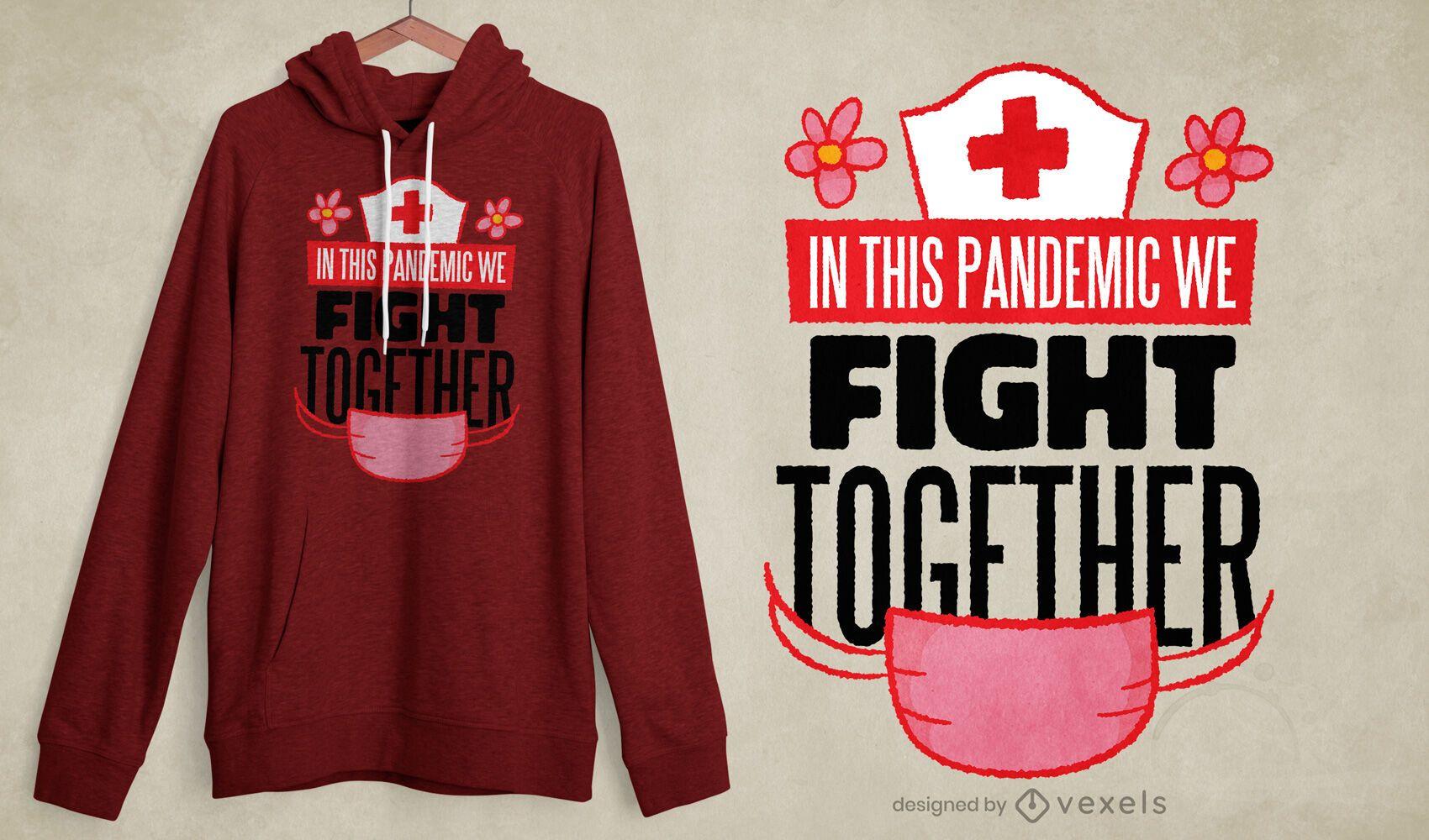 Fight together t-shirt design