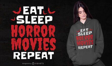 Diseño de camiseta Eat Sleep películas de terror.