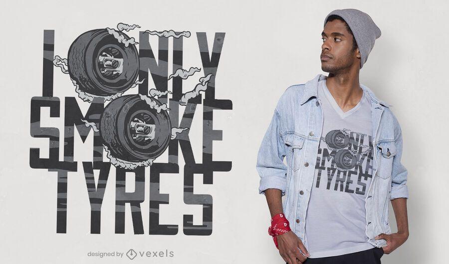 Solo diseño de camiseta de neumáticos de humo.