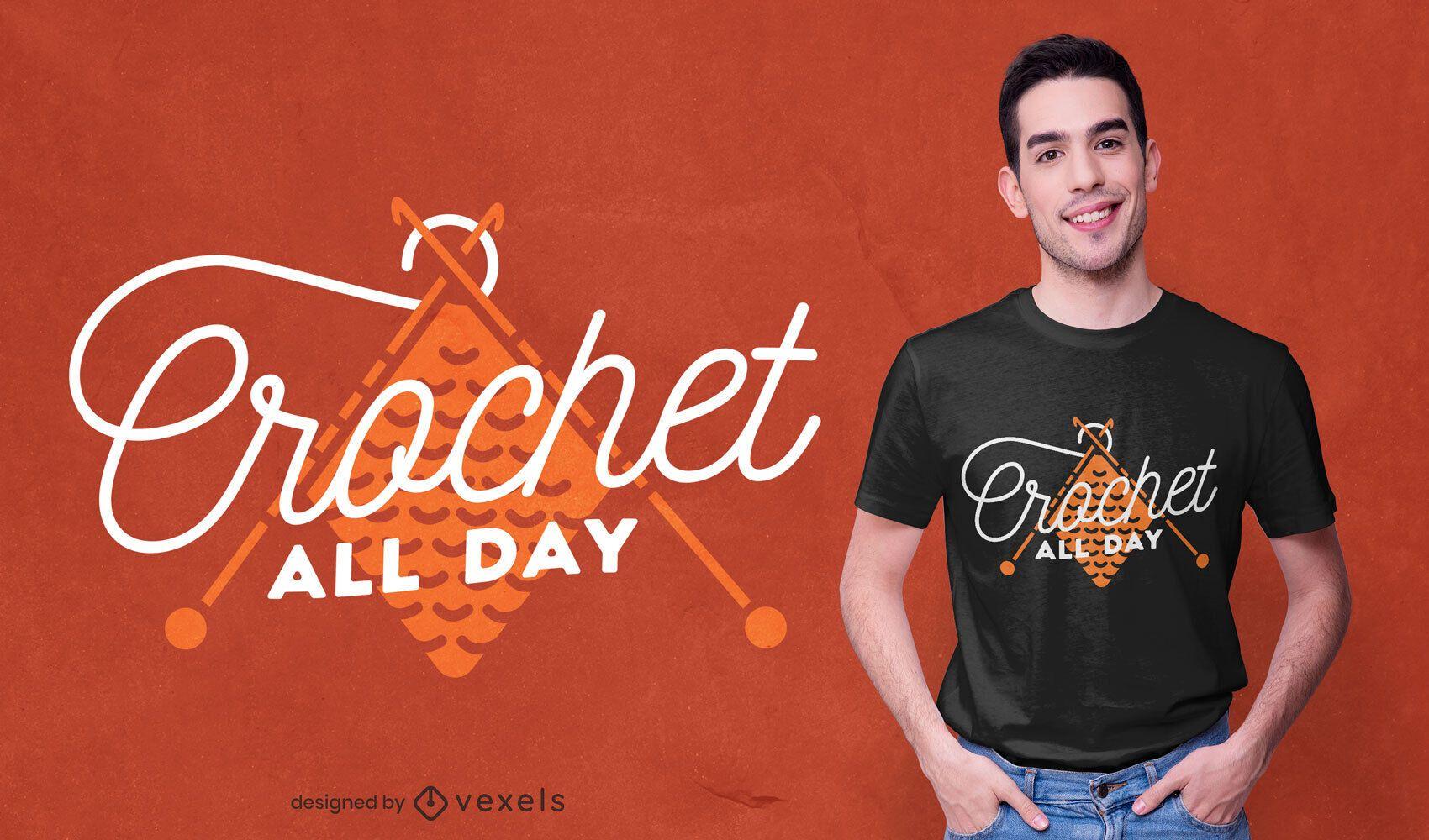 Design de t-shirt de crochê o dia todo