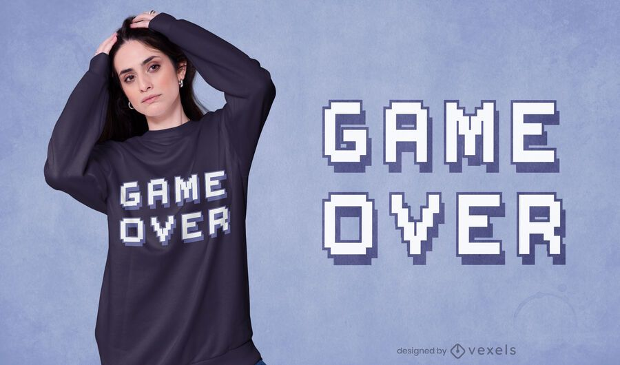 Game over quote t-shirt design