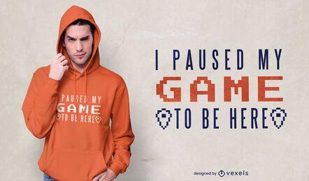 Eu pausei o design da camiseta do jogo