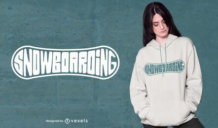 Diseño de camiseta con letras de snowboard.