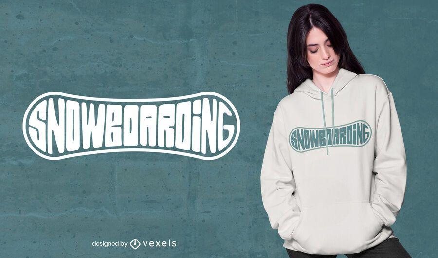 Snowboarding Schriftzug T-Shirt Design