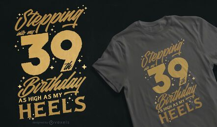 Design de t-shirt com alta cotação de aniversário