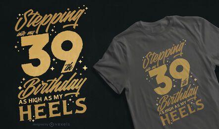 Hochgeburtstagszitat-T-Shirt Design