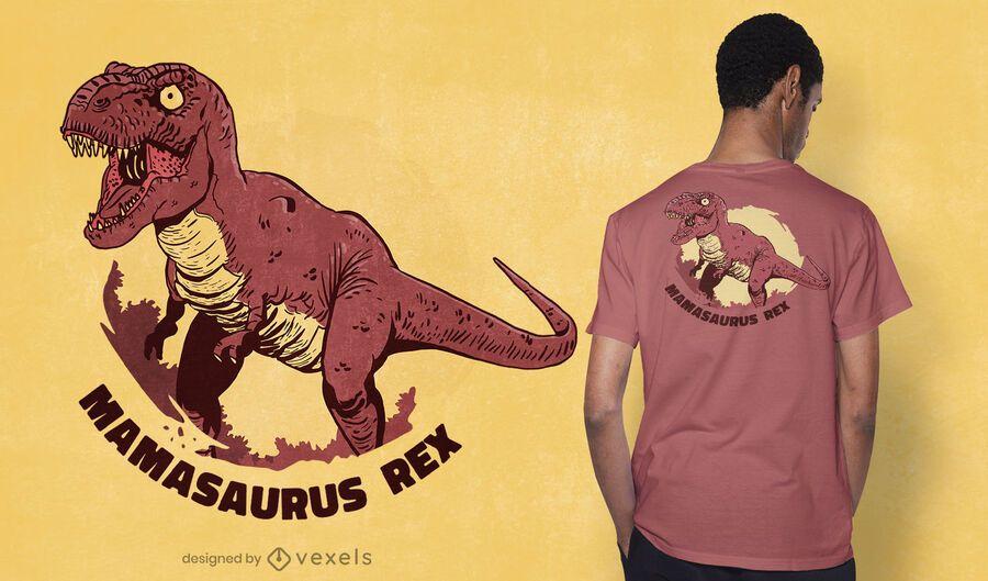 Diseño de camiseta mamasaurus rex