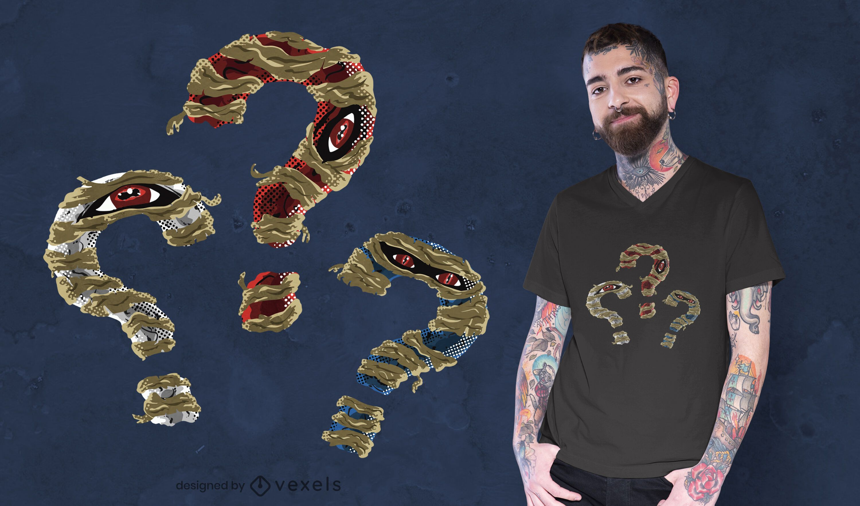 Diseño de camiseta momia signos de interrogación