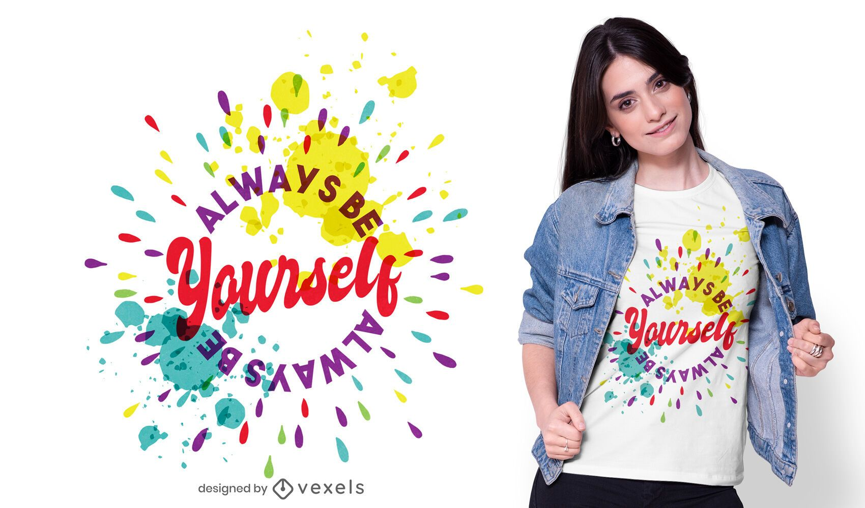 Always be yourself t-shirt design
