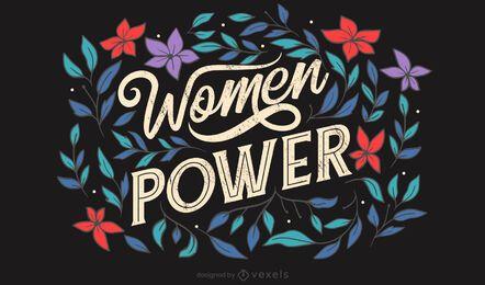 Frauen Power Blumen Schriftzug
