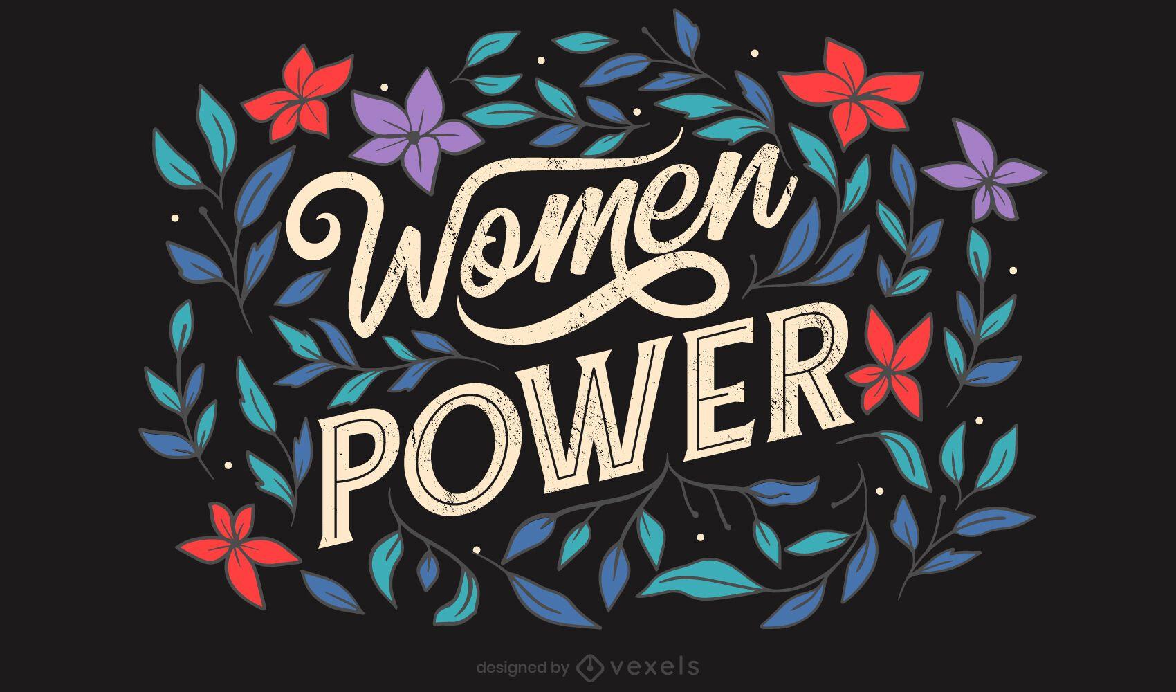 Women power floral lettering