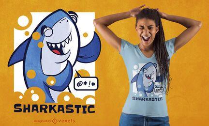 Diseño de camiseta Sharkastic