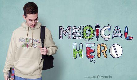 Design de camisetas para heróis médicos