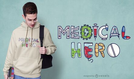 Diseño de camiseta de héroe médico.