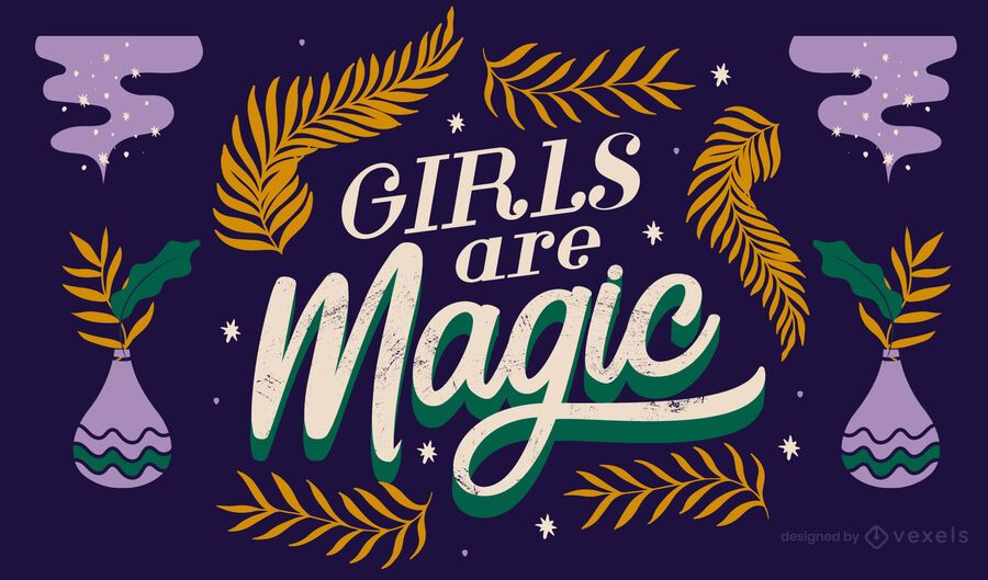 Girls are magic lettering