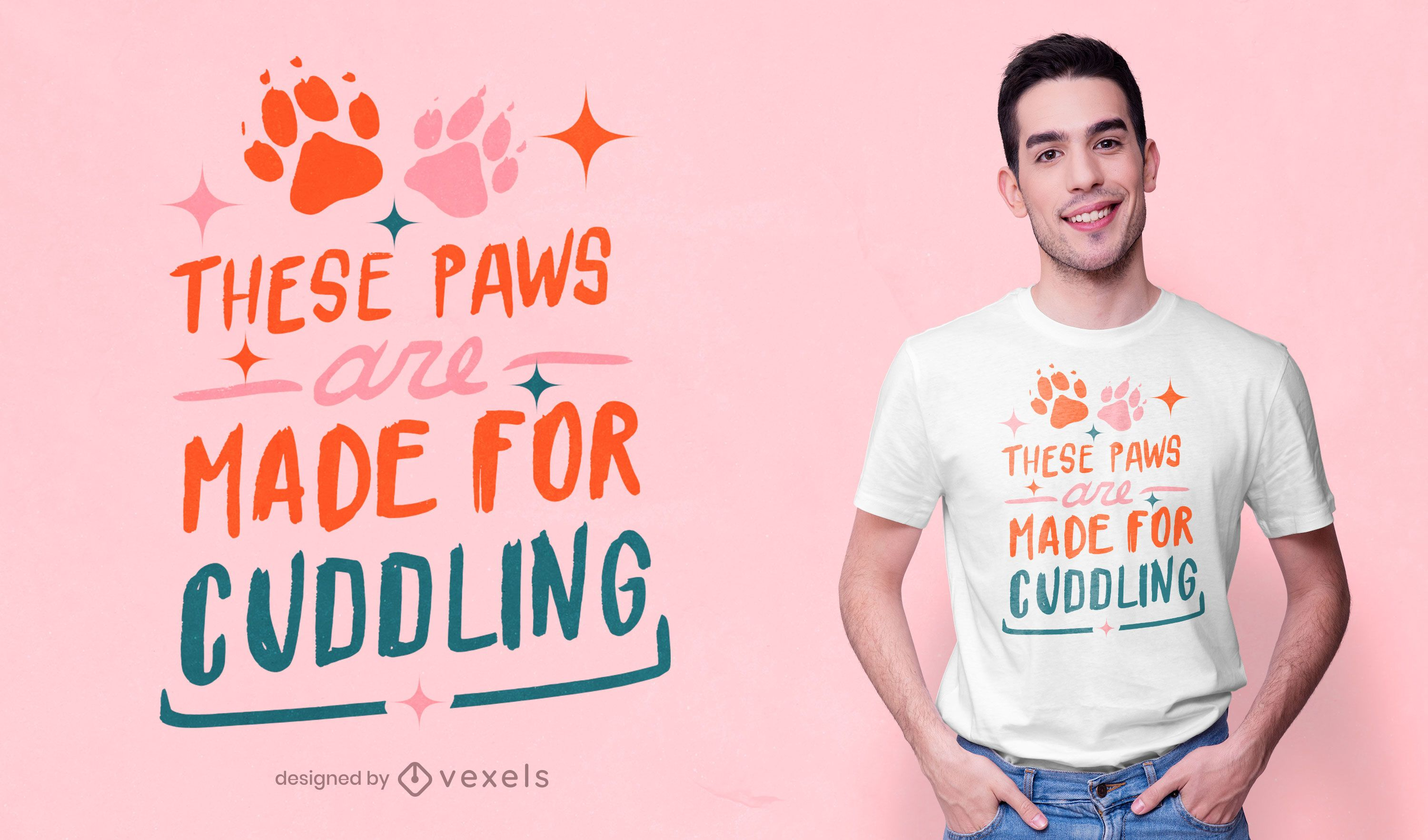 Paws made for cuddling t-shirt design