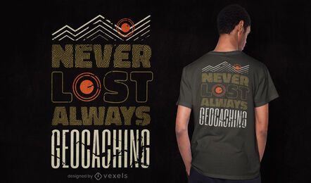 Diseño de camiseta siempre geocaching