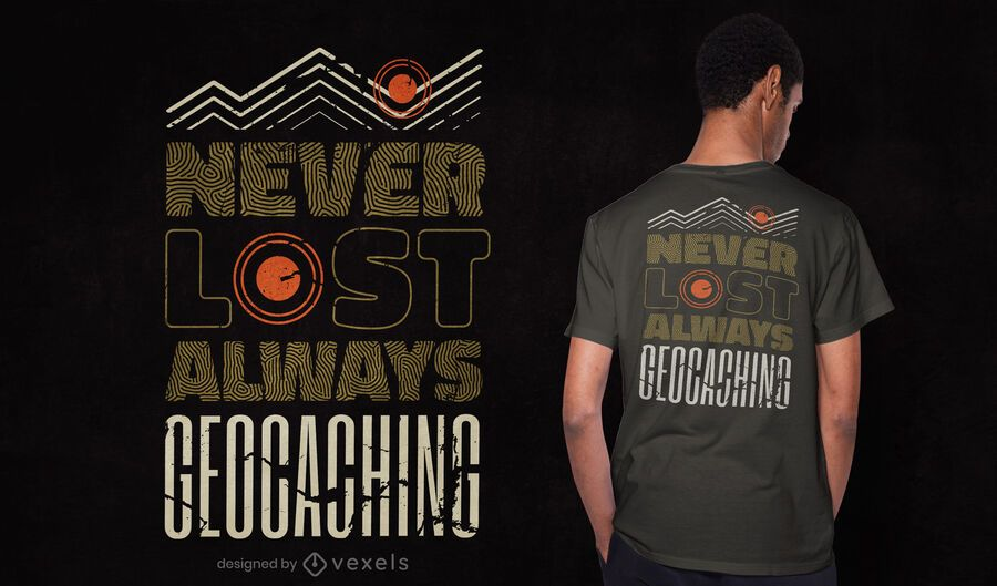 Always geocaching t-shirt design