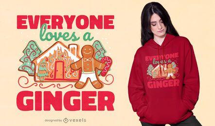 Everyone loves ginger t-shirt design