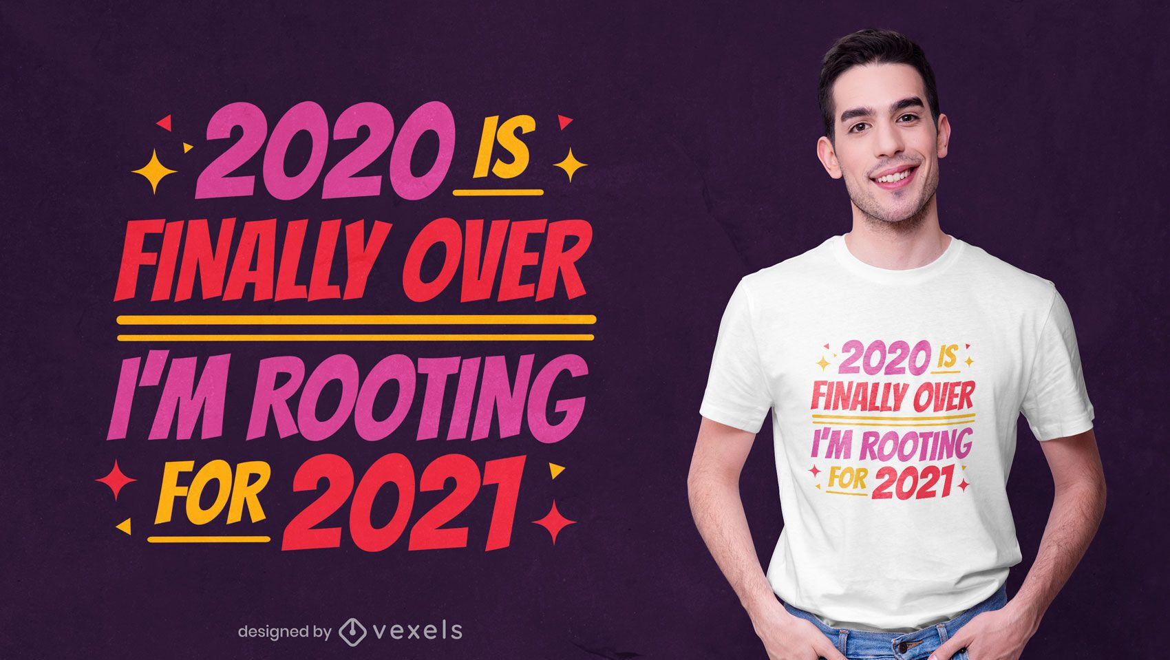 Rooting for 2021 t-shirt design
