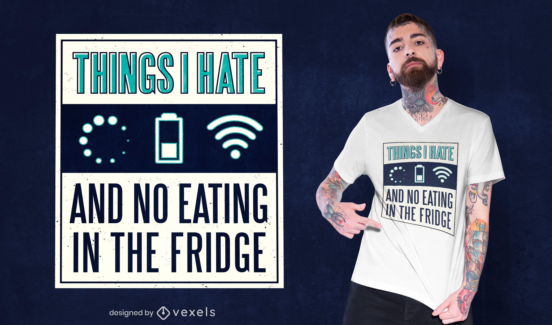 Diseño de camiseta Things I Hate