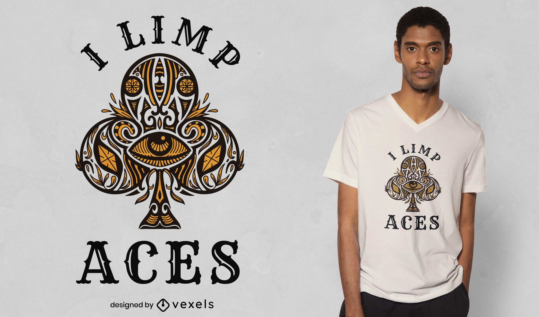 Design de camiseta Limp Aces