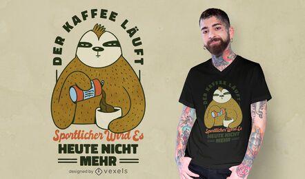 Citação de camiseta da preguiça do café