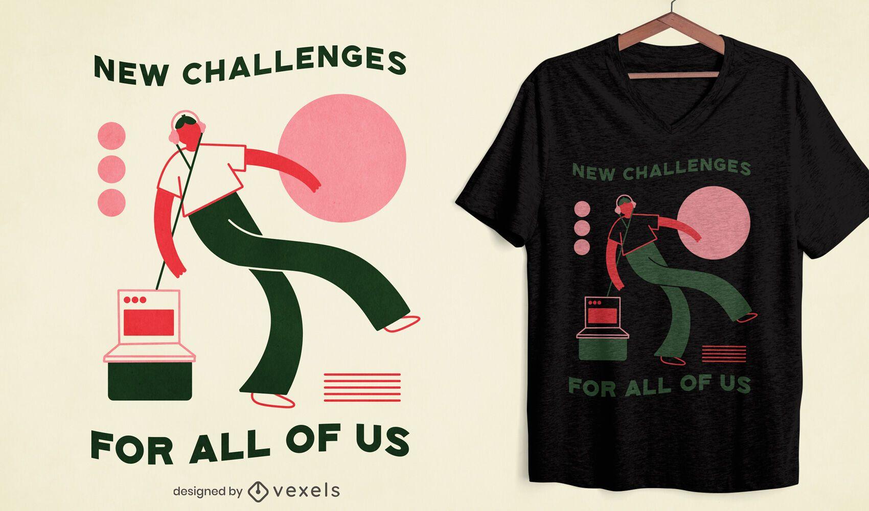 New challenges t-shirt design