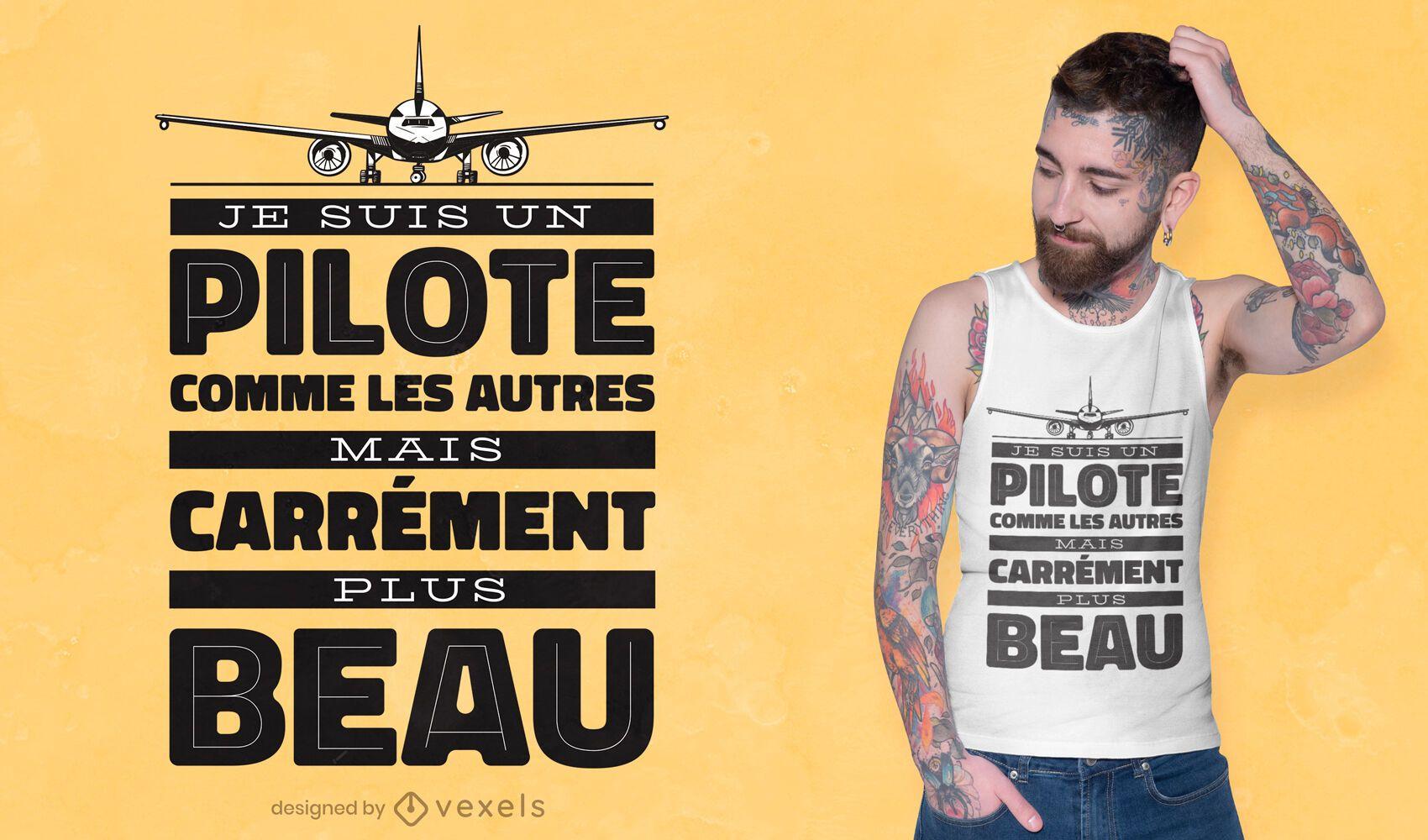 Dise?o de camiseta piloto franc?s cita