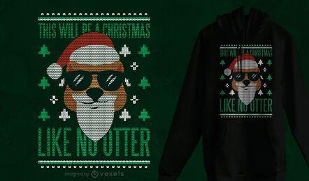 Camiseta de Natal como nenhuma lontra