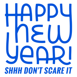 Don't scare new year lettering