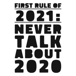 First rule of 2021 lettering