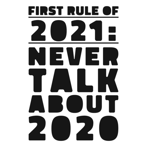 First rule of 2021 lettering Transparent PNG