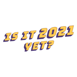 Funny 2021 new year lettering