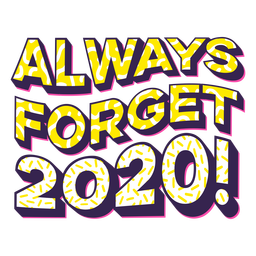 Funny anti 2020 lettering