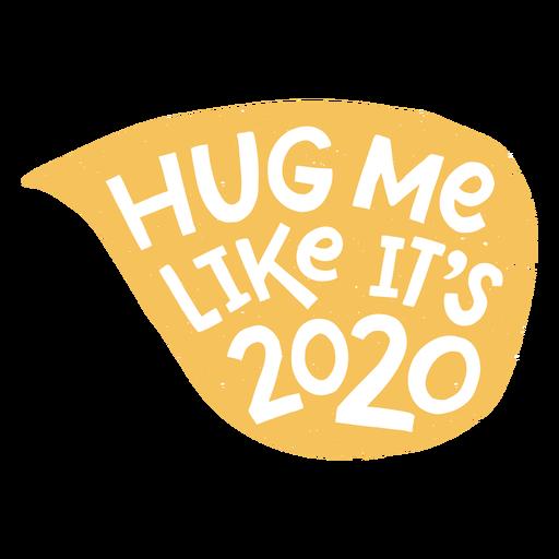Hug me 2020 lettering