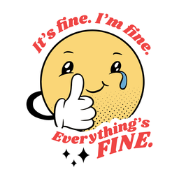 It's fine i'm fine badge