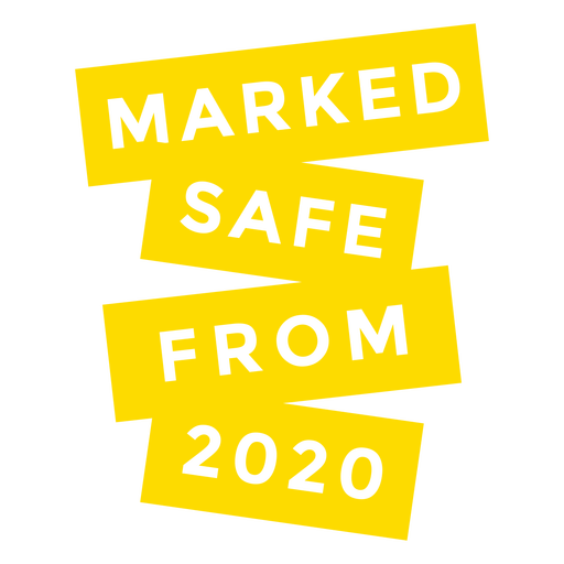 Safe from 2020 lettering