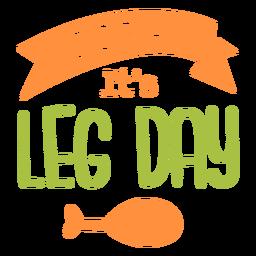 Hurra sus letras del día de la pierna
