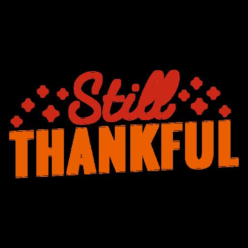 Letras todavía agradecidas