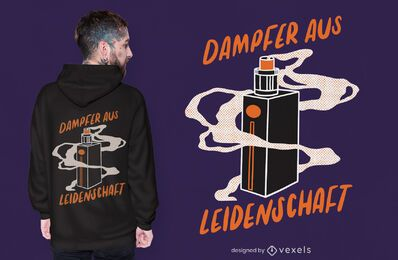 Passionate about vaporizers t-shirt design
