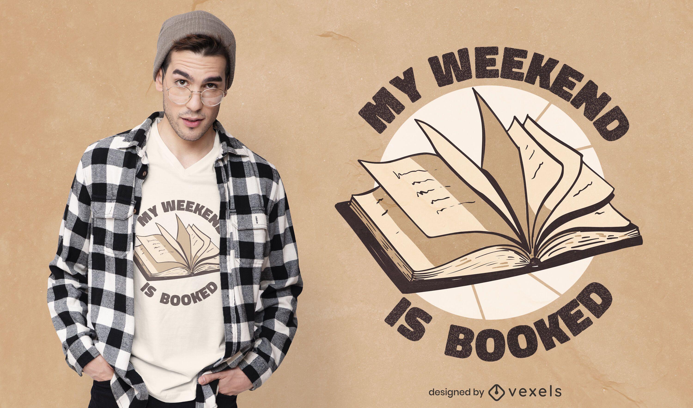 Booked weekend t-shirt design