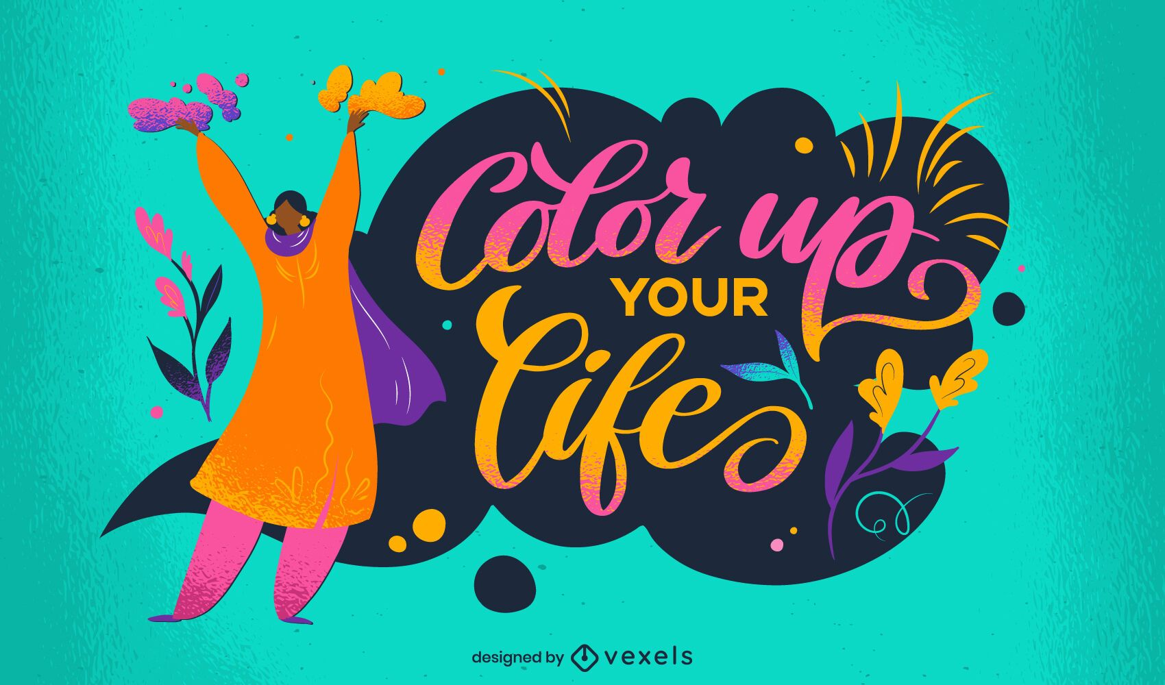 Color up your life lettering design