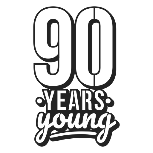 90 years young cake topper Transparent PNG