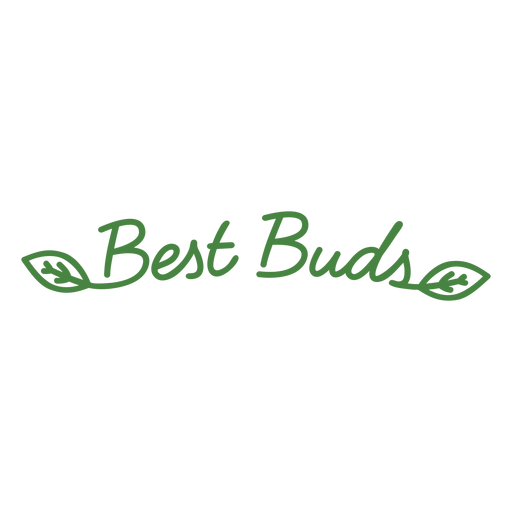 Best buds plant lettering
