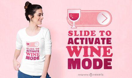 Diseño de camiseta de modo vino.