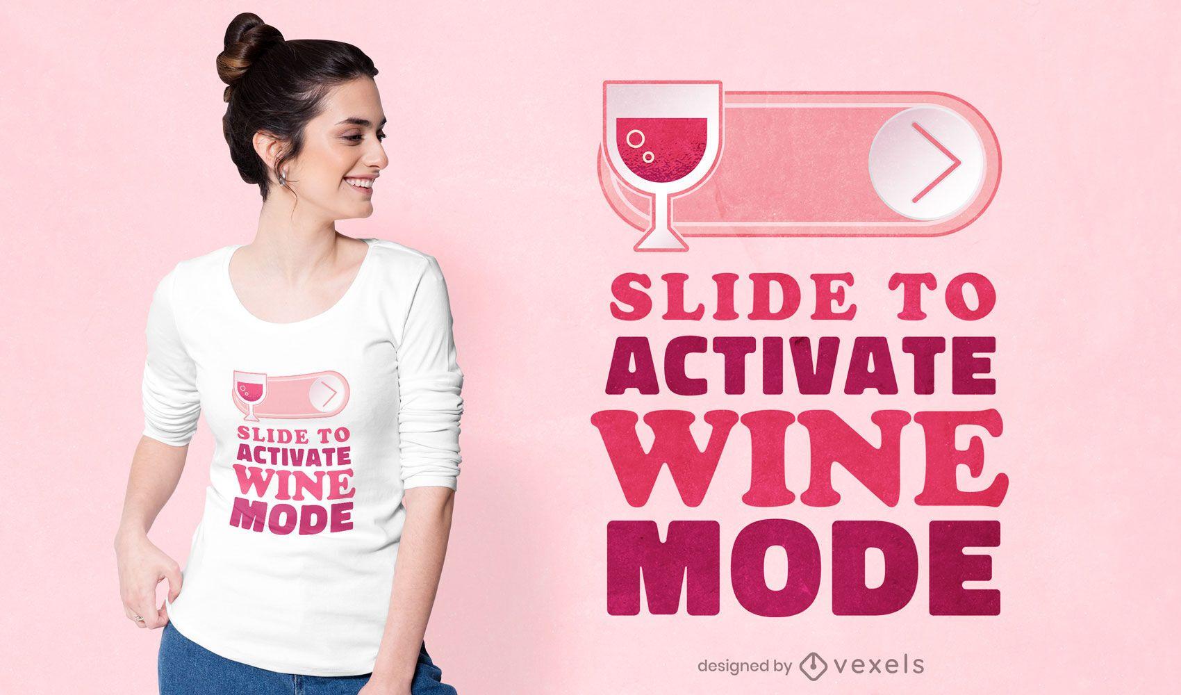 Wine mode t-shirt design