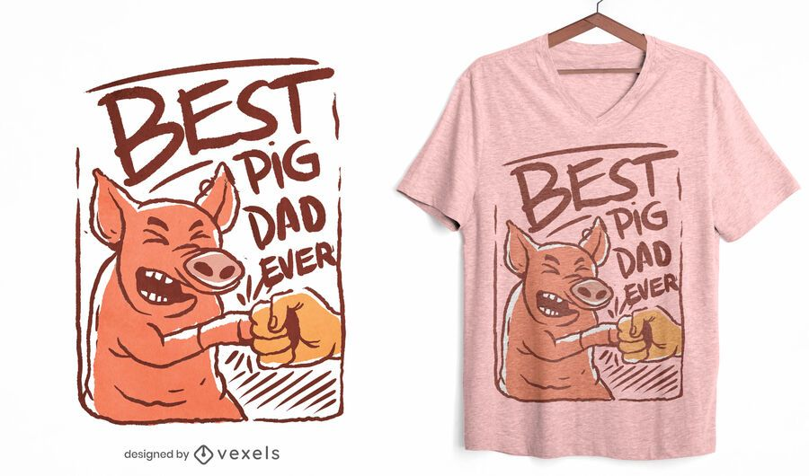 Best pig dad ever t-shirt design